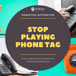 Stop Playing Phone Tag